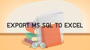 Export MS SQL to Excel